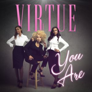 Virtue-Girls-Single-You-Are-High-Res-e1412614492202