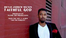 Bryan Andrew Wilson Faithful God